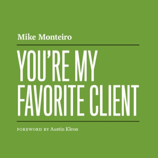 You're my favorite client